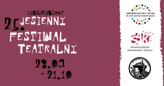 Jubileuszowy 25. Jesienny Festiwal Teatralny