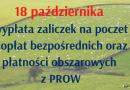 Wystartowała wypłata zaliczek na poczet dopłat bezpośrednich oraz płatności obszarowych z PROW
